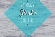 Skating Sayings / Inspirational and feel-good quotes for skaters.