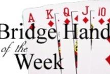 Bridge / Well, I like to play duplicate bridge