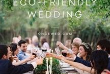 Eco Wedding Ideas / Ideas to plan an eco wedding. Responsible, eco friendly, ethical, nature friendly inspiration and tips.