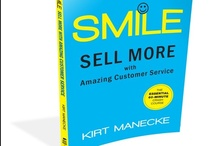 Smile Customer Service Book / Smile is a customer service book to help you delight customers or donors and sell more, starting today! It's a crash course-read it in 60 minutes or less.