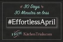 "#EffortlessApril / Quick and easy recipes that are start to finish in less than 30 minutes. Let's start enjoying Spring!  To add your pins to this board, follow me on Pinterest ""kitchentrials"" and shoot me an email at: katrina (at) kitchentrials (dot) com"