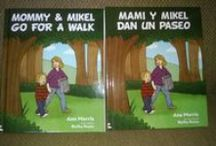 NEW Mommy and Mikel/Mami y Mikel!  by Mascot Books! / Republished first book pair!  Hardbound and better than ever!