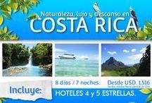 Costa Rica / Naturaleza, lujo y descanso...