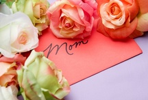 Only one word: Mom ~ Mother's day