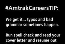 #AmtrakCareersTIP - Interview and Resume Tips / Interview and Resume Tips for job seekers  / by Amtrak Careers and Job Opportunities