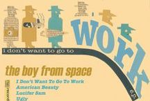 I Don't Want To Go To Work E.P - The Boy From Space / Our new E.P. out on Nub Country Records...soon!