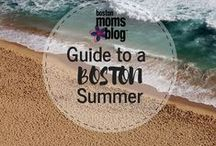 Boston Summer / There is so much to do in Boston this summer!  Get out and have some fun with the kiddos.