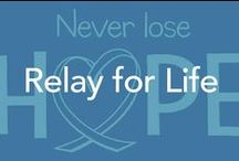 Relay For Life / Lets fight cancer, relay ideas for fundraising, inspirational quotes