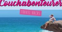 Couchabenteurer Travel Hacks / Your guide to my best travel hacks.