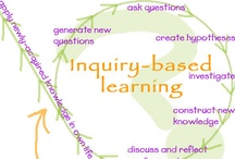 The Spirit of Inquiry / Quotations and ideas that capture and inspire inquiry teaching.