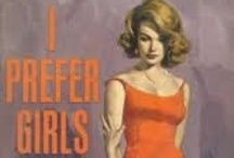 Lesbian Pulp Fiction / Those old school lesbian book covers. / by Curve Magazine