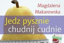 Diety dla każdego - kultowa dietetyczka Magdalena Makarowska powraca