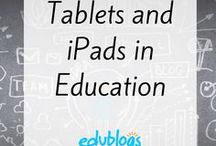 Tablets, iPads and Apps in Education / Information and ideas about using iPads or other tablets in the classroom | Edublogs