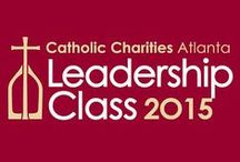 Leadership Class / The mission of the Catholic Charities Atlanta (CCA) Leadership Class is to inspire and empower Catholic men and women who seek to become servant leaders in the business community through professional development, education, service and active mentoring.