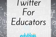Twitter for Educators / Information to help you get the most out of using Twitter as an educator