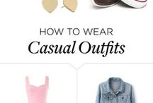 Casual outfits / I find cute, astonishing clothes that are also extrememly comfortable.  You can wear them anywear you go, or you can stay at home.