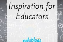 Inspiration for Educators / Videos, articles and images to inspire educators.