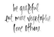 Words to Live by  / by Stephanie Bearman
