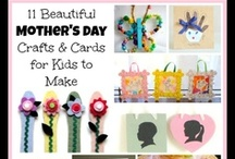 Mother's Day Projects / Arts and crafts for Mom