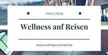 Wellnesstraveler / Wellness und Genuss auf Reisen erleben, spüren und genießen. Dabei stellt sich die Frage: Was ist alles Wellness? WellnessTraveler auf der Genussreisetipps Spur. Wellness Traveler on Tour