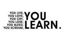 You love, you learn