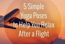 Yoga for Travelers / When I travel long term, I like to stay fit and healthy. Yoga is my go to exercise...it's an activity you can do any place, any time.