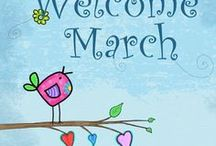 Hello March, Welcome! / Spring!!!