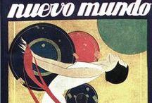 NUEVO MUNDO / Spanish: the magazine ran weekly from 1895 to 1933