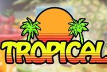 TROPICAL / by Melody Bray