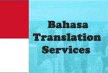 Bahasa Translation Services provider / We are offering Indonesian (Bahasa Indonesia) Translators are Educated, professional linguistic specialists translating text from Indonesian to English to Indonesian
