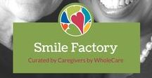 Smile Factory / Little tidbits to brighten your day!
