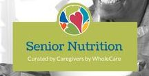 Senior Nutrition / Specially curated tips, recipes, and pointers on keeping the Seniors in your life healthy - with nutrition.
