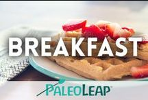 Paleo Breakfast Recipes / All the best Paleo breakfasts. / by Paleo Leap