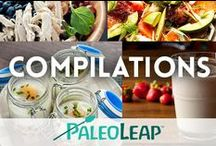 Paleo Compilations / Paleo recipe and tip compilations. / by Paleo Leap
