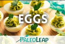 Paleo Egg Recipes / All the best Paleo egg dishes. / by Paleo Leap