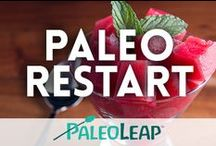 Paleo Restart / Paleo Leap Tribe / by Paleo Leap
