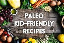 Paleo Kid-Friendly Recipes / Paleo recipes that kids will love too! / by Paleo Leap