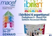 MILANO INTERNATIONAL SHOW - HOMI / Macef - Come and Visit ibirikini brand Stand / I Birikini Italian Fashion Brand - www.ibirikini.com