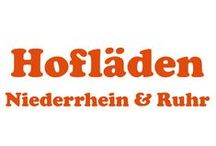 Hofläden Niederrhein & Ruhr / Bauernverkauf, bio und konventionell, mit und ohne Hofcafé von Lünen bis Münster, von Emmerich bis Bonn und von Köln bis Hattingen