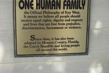 Be Kind ~ Be Tolerant - One Human Family / 'One Human Family' is the official motto of the island of Key West, FL. This board pins messages to remind us of this truism and to always practice kindness and tolerance.