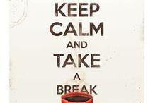 KeeP CalM!! / Kalm aan, rustig aan, relax.