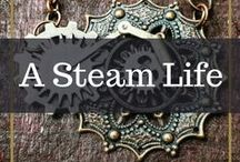 A Steam Life / Just living the steampunk life. Home goods, fashion, style and other oddities!