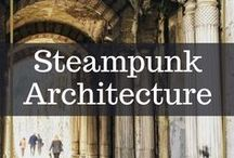 Steampunk Architecture / Neat locales all over the world! Don't you just love character?!