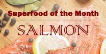 Superfood: Salmon / February 2017 Superfood Of the Month