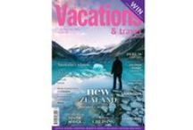 Current edition / Pick up the latest edition of Vacations & Travel magazine at your local news stand or subscribe online  www.vacationsmag.com