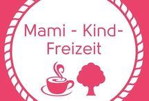 Mami Kind Freizeit / baby-und kinderfreundliche café, events und kurse