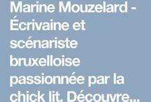Marine Mouzelard - Ecrivain / Bruxelloise de 29 ans, passionnée par la Chick lit. Marinemouzelard.over-blog.com