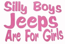 its a jeep thing:) / by Michelle Claypool