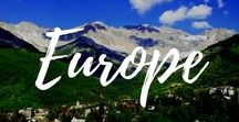 For the Love of Europe / For travel throughout Europe; tips, tricks and must see sights and must have experiences.