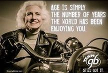 #Aging With Style! #Old And Still Bold! / This board celebrates the privilege of growing older.  We seniors are not dead—so why should we act like it?